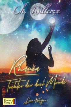 Rhania - Tochter der drei Monde - Willemse, Christina
