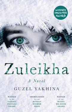 Zuleikha (eBook, ePUB) - Yakhina, Guzel