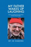 My Father Wakes up Laughing (eBook, ePUB)