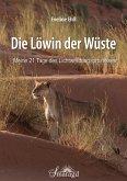 Die Löwin der Wüste (eBook, ePUB)