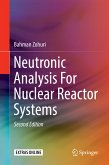 Neutronic Analysis For Nuclear Reactor Systems (eBook, PDF)