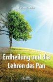 Erdheilung und die Lehren des Pan (eBook, ePUB)