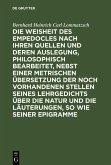 Die Weisheit des Empedocles nach ihren Quellen und deren Auslegung, philosophisch bearbeitet, nebst einer metrischen Übersetzung der noch vorhandenen Stellen seines Lehrgedichts über die Natur und die Läuterungen, so wie seiner Epigramme (eBook, PDF)