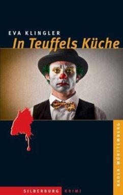 In Teuffels Küche (Mängelexemplar) - Klingler, Eva