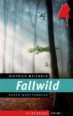 Fallwild (Mängelexemplar) - Weichold, Dietrich