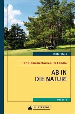 Ab in die Natur! (Mängelexemplar) - Buck, Dieter