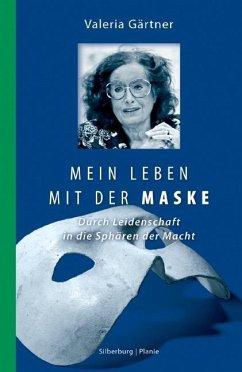 Mein Leben mit der Maske (Mängelexemplar) - Gärtner, Valeria