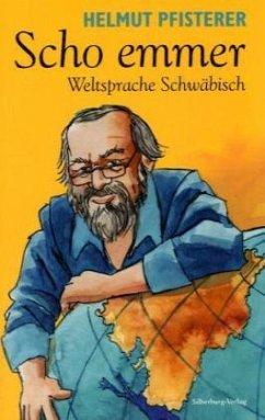 Scho emmer (Mängelexemplar) - Pfisterer, Helmut