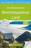 Bruckmanns Hüttentouren Berchtesgadener Land (Mängelexemplar)