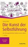 Die Kunst der Selbstführung (eBook, PDF)