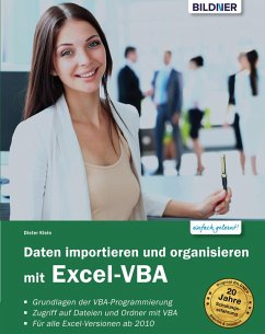 Daten importieren und organisieren mit Excel-VBA (eBook, PDF) - Klein, Dieter