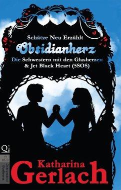 Obsidianherz (eBook, ePUB) - Gerlach, Katharina