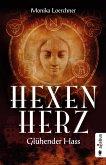 Hexenherz. Glühender Hass (eBook, ePUB)