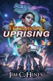 Terminal Uprising (eBook, ePUB)