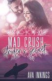 Mad Crush – Strider's Secret (eBook, ePUB)