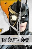 DC Comics novels - Batman: The Court of Owls (eBook, ePUB)