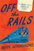 Off the Rails (eBook, ePUB)