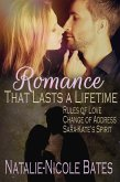Romance that Lasts a Lifetime (It doesn't have to be Valentine's Day to Celebrate Love) (eBook, ePUB)