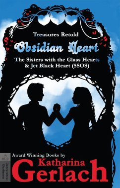 Obsidian Heart (The Sisters with the Glass Hearts & Jet Black heart (5SOS)) (eBook, ePUB) - Gerlach, Katharina