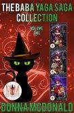 Baba Yaga Saga Collection: Magic and Mayhem Universe (eBook, ePUB)