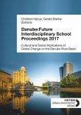 Danube:Future Interdisciplinary School Proceedings 2017