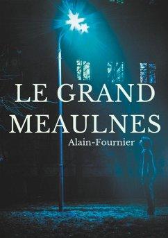 Le Grand Meaulnes (eBook, ePUB)