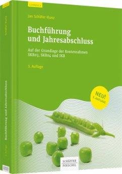 Buchführung und Jahresabschluss - Schäfer-Kunz, Jan