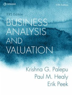 Business Analysis and Valuation: IFRS Edition - Healy, Paul;Palepu, Krishna;Peek, Erik