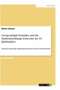 Georg Adolph Demmler und die Stadtentwicklung Schwerins im 19. Jahrhundert