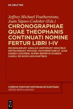 Chronographiae quae Theophanis Continuati nomine fertur Libri I-IV (eBook, ePUB)