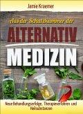 Aus der Schatzkammer der Alternativmedizin