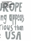 Michel Majerus. In EUROPE everything appears to be more serious than in the USA
