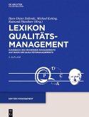 Lexikon Qualitätamanagement: Handbuch des Modernen Managements auf der Basis des Qualitätsmangements (eBook, PDF)