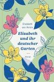 Elizabeth und ihr deutscher Garten (eBook, ePUB)
