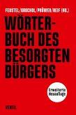 Wörterbuch des besorgten Bürgers (eBook, ePUB)