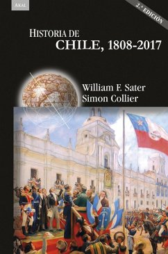 Historia de Chile, 1808-2017 (eBook, ePUB) - Sater, William; Collier, Simon