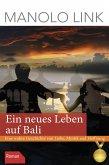 Ein neues Leben auf Bali (eBook, ePUB)