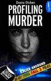 Kalter Abgrund / Profiling Murder Bd.2 (eBook, ePUB)