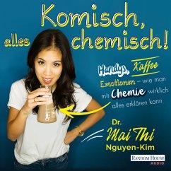 Komisch, alles chemisch (MP3-Download) - Nguyen-Kim, Mai Thi