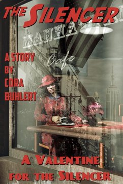 A Valentine for the Silencer (eBook, ePUB) - Buhlert, Cora