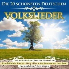 Die 20 Schönsten Deutschen Volkslieder - Diverse