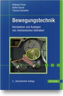 Bewegungstechnik - Fricke, Andreas;Günzel, Detlef;Schaeffer, Thomas