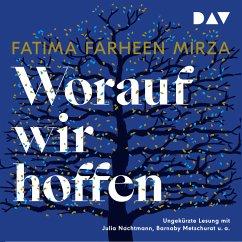 Worauf wir hoffen (MP3-Download) - Mirza, Fatima Farheen