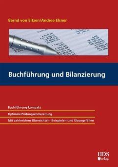 Buchführung und Bilanzierung (eBook, PDF) - Eitzen, Bernd von; Elsner, Andree B.