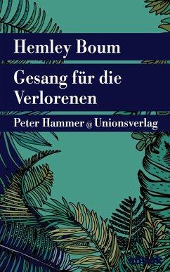 Gesang für die Verlorenen (eBook, ePUB) - Boum, Hemley