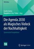"""Die Agenda 2030 als """"Magisches Vieleck"""" der Nachhaltigkeit"""