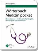 Wörterbuch Medizin pocket : Kleines Lexikon - medizinische Fachbegriffe , Fremdwörter und Terminologie