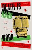 Death Is Hard Work (eBook, ePUB)
