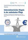 Unternehmerisches Wagnis in der ambulanten Pflege (eBook, ePUB)