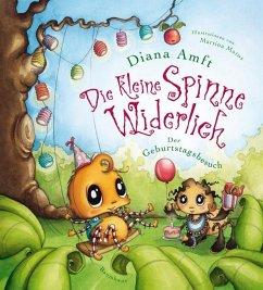 Der Geburtstagsbesuch / Die kleine Spinne Widerlich Bd.2 (Mängelexemplar) - Amft, Diana